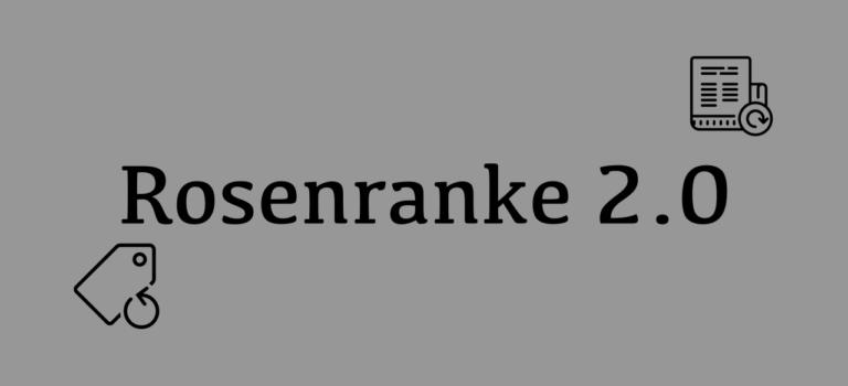 Rosenranke 2.0